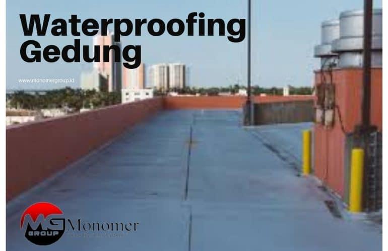 Harga Waterproofing Per m2 untuk Gedung